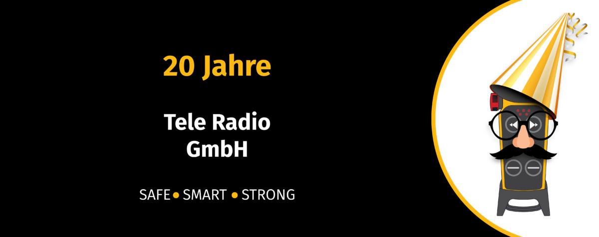 Firmenjubiläum Tele Radio GmbH