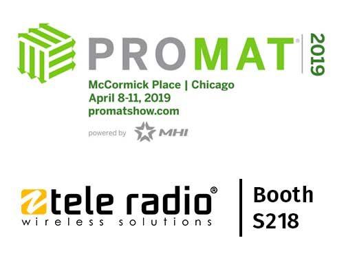 ProMat 2019 event in Chicago - Visit Tele Radio booth